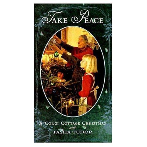 (Take Peace - A Corgi Cottage Christmas with Tasha Tudor)