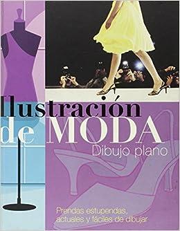 ILUSTRACION DE MODA: DIBUJO PLANO: AITANA LLEONART - DANIELA SANTOS: 9781405492157: Amazon.com: Books