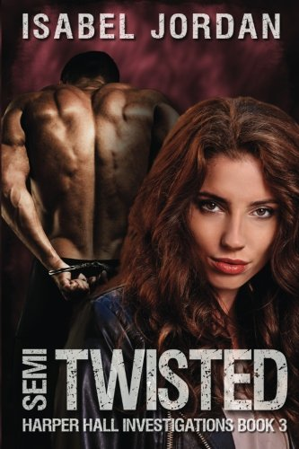 Semi-Twisted (Harper Hall Investigations) (Volume 3)