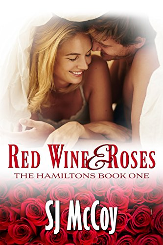 - Red Wine and Roses (The Hamiltons Book 1)