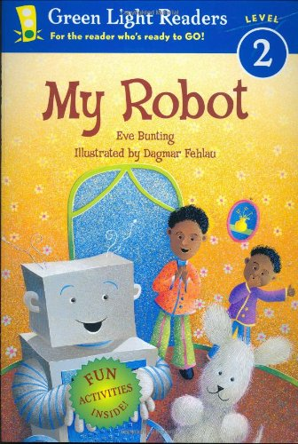 - My Robot (Green Light Readers Level 2)