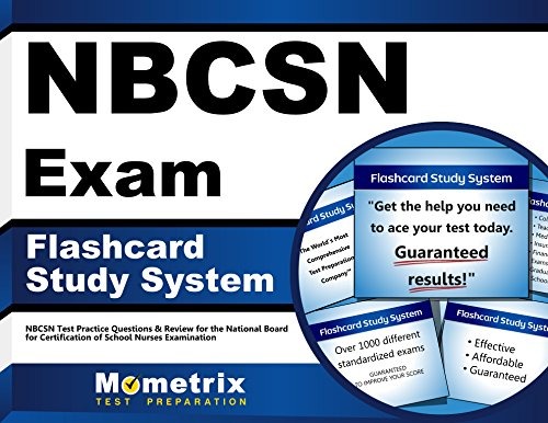 NBCSN Exam Flashcard Study System: NBCSN Test Practice Questions & Review for the National Board for Certification of School Nurses Examination (Cards)