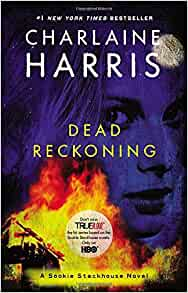 Amazon.com: Dead Reckoning (Sookie Stackhouse/True Blood