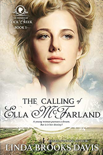 The Calling of Ella McFarland by [Davis, Linda Brooks]