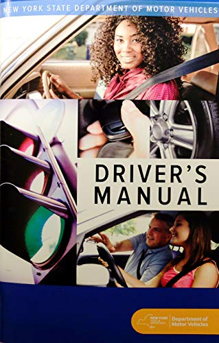 - Driver's Manual (NEW YORK STATE DEPARTMENT OF MOTOR VEHICLES)