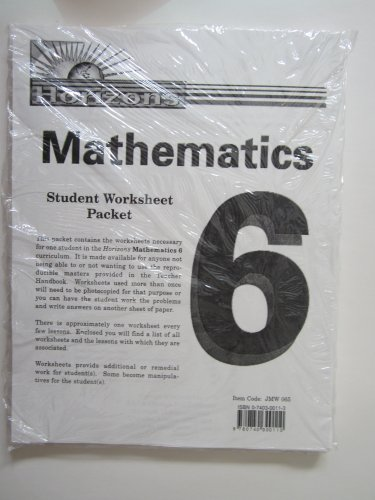 Horizons Mathematics Student Worksheet Packet Grade 6 (Packet Student Worksheet)