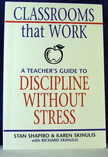Classrooms that Work: A Teacher's Guide to Discipline Without Stress pdf