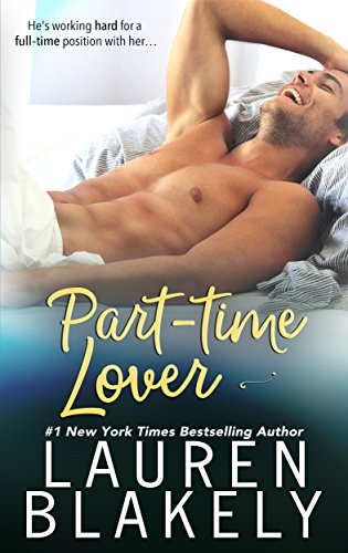 Part-Time Lover by [Blakely, Lauren]