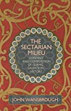 The Sectarian Milieu: Content and Composition of Islamic Salvation History