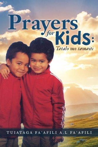 Prayers for Kids : Tatalo mo tamaiti (Samoan and English Edition) pdf