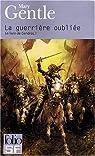 Le Livre de Cendres, tome 1 : La Guerrière oubliée par Gentle