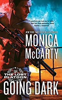 Going Dark (The Lost Platoon) by [McCarty, Monica]