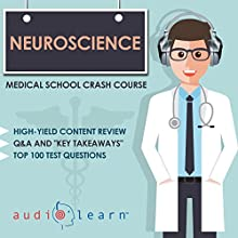 Neuroscience - Medical School Crash Course Audiobook by AudioLearn Medical Content Team Narrated by Bhama Roget