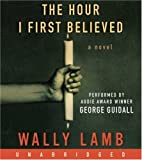 download ebook the hour i first believed cd by wally lamb(a)/george guidall(n) [audiobook] pdf epub