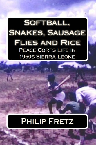 Amazon softball snakes sausage flies and rice peace corps softball snakes sausage flies and rice peace corps experience in 1960s sierra leone fandeluxe Image collections