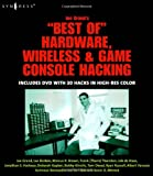 Joe Grand's Best of Hardware, Wireless, and Game Console Hacking