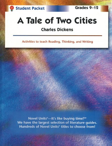 A Tale of Two Cities - Student Packet by Novel Units, Inc.