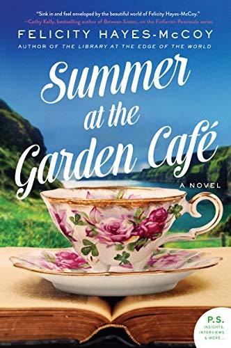 Summer at the Garden Cafe: A Novel (Finfarran Peninsula Book 2)