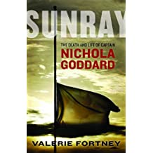 Sunray : The Death and Life of Nichola Goddard
