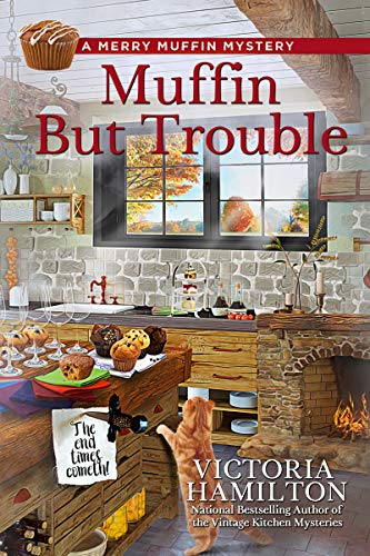 (Muffin But Trouble (A Merry Muffin Mystery Book 6))