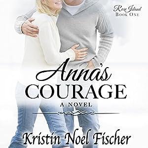 Anna's Courage Audiobook
