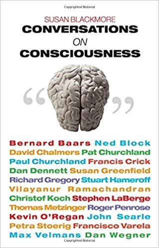 Book Conversations on Consciousness by Susan J. Blackmore (2006-10-01)