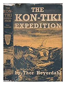 Hardcover The Kon-Tiki Expedition; by Raft Across the South Seas. Translated by F. H Lyon Book