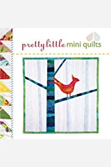 Pretty Little Mini Quilts (Pretty Little Series) Hardcover