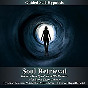 Soul Retrieval Self Hypnosis Speech