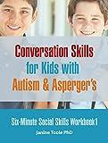 Six Minute Social Skills Workbook 1: Conversation