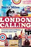 By Barry Miles - London Calling