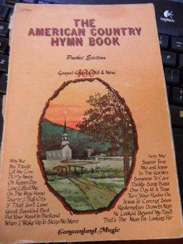 The American Country Hymn Book (Hymn Gospel Book)