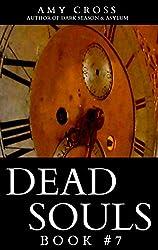 Dead Souls 7 (English Edition)