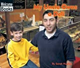 My Uncle Owns a Deli, Sarah Hughes, 0516295780