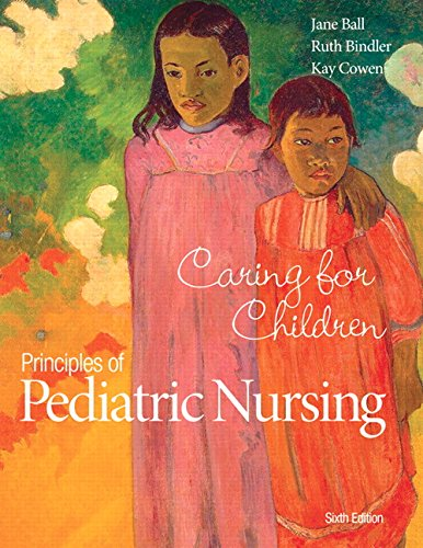 Prin.Of Pediatric Nursing:Caring...