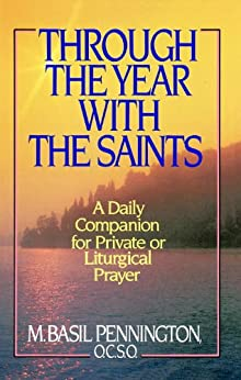 Through the Year with the Saints by [Pennington, Basil]