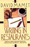 Writing in Restaurants, David Mamet, 0140089810