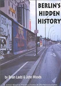 Berlin's Hidden History