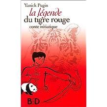 La légende du tigre rouge