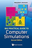 img - for By Alexander K Hartmann - Big Practical Guide to Computer Simulations 2nd Edition (2 Har/Cdr) (2015-04-13) [Hardcover] book / textbook / text book