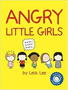 Angry little girls a little book on friendship