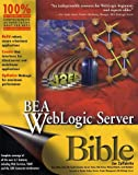img - for BEA Weblogic Server Bible book / textbook / text book