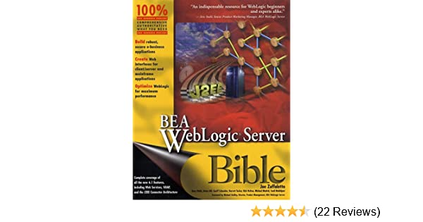 Bea weblogic server bible: joe zuffoletto, gary wells, brian gill.