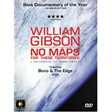 William Gibson - No Maps for These Territories (2003)