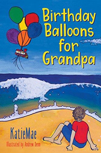 Birthday Balloons For Grandpa By KatieMae Kathi Denn