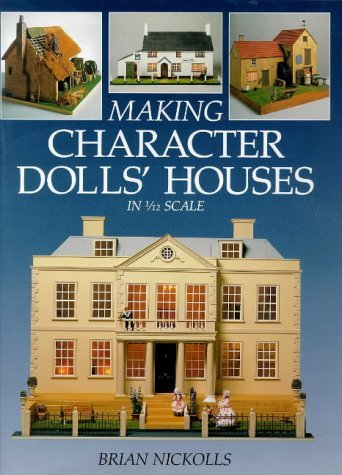 Making Character Dolls' Houses In 1 12 Scale