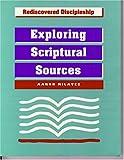 Exploring Scriptural Sources, Aaron Milavec, 1556127065