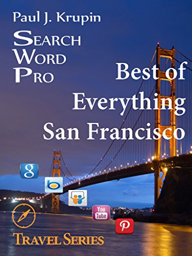 San Francisco- The Best of Everything - Search Word Pro (Search Word Pro (Travel Series))