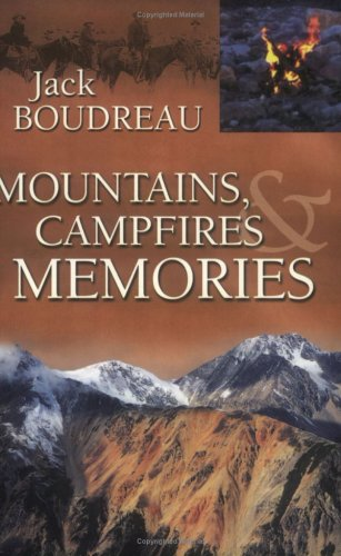 Read Online Mountains, Campfires & Memories pdf epub