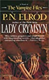 Lady Crymsyn (Vampire Files, No. 9)